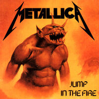Jump in the Fire (single)