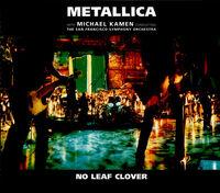 No Leaf Clover (Live) (single)