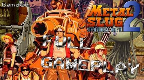 【PS2】メタルスラッグ2 - FULL GAMEPLAY