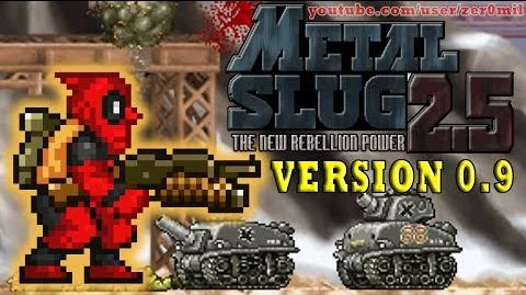 Metal Slug 2.5 v0.9 Deadpool Gameplay!! (Fangame)
