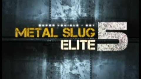 Metal Slug 5 Elite Trailer (OFFICIAL)