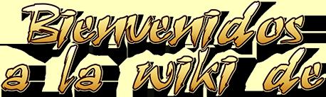 Bienvenidos a la wiki de