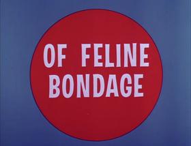 Of Feline Bondage Fullscreen