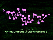 Trap Happy Remastered