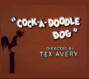 Cock-a-Doodle Dog