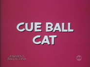 Cue Ball Cat 1965 Title