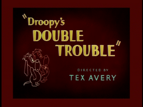Droopy's Double Trouble