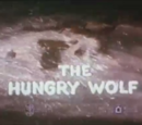 The Hungry Wolf