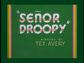 Senor Droopy
