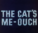The Cat's Me-Ouch