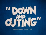 Down and Outing
