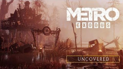 Metro Exodus - Uncovered ES