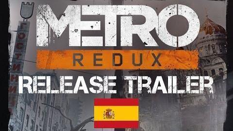Metro Redux - Launch Trailer ES