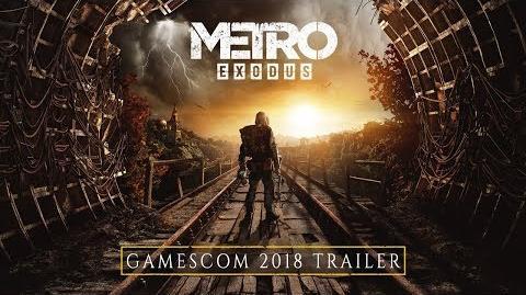 YonedgeHp/Metro Exodus estrena el tráiler oficial de la Gamescom 2018