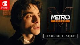Metro Redux on Nintendo Switch™ Launch Trailer (Official)