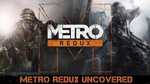 Metro Redux - Uncovered UK