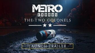 Metro Exodus - The Two Colonels Trailer PEGI