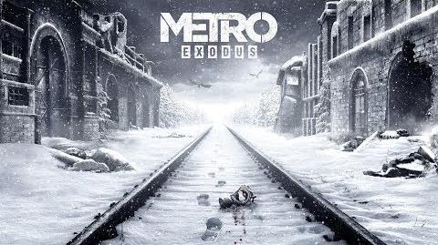 Metro Exodus - E3 2017 Trailer
