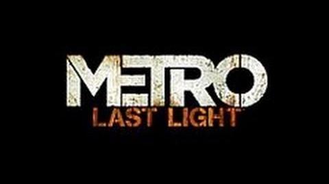Metro Last Light Announcement Trailer