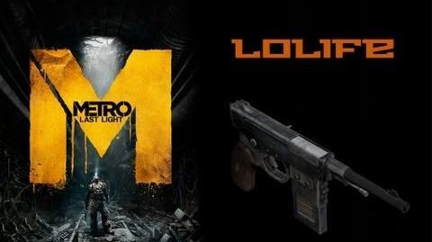Metro Last Light Weapons (Lolife Padonak sidearm)