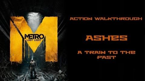 (3) Metro Last Light (Action Hardcore Walkthrough) Ashes (A train to the past)