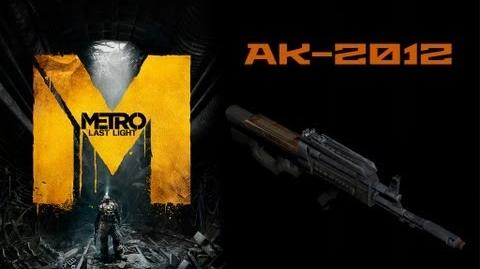 Metro Last Light Weapons (AK-2012 assault rifle)