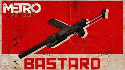 Metro Last Light - Bastard (Rework)