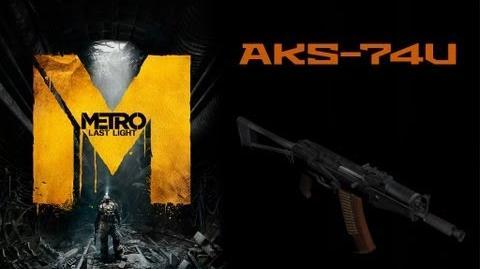 Metro Last Light Weapons (AKS-74U assault rifle)