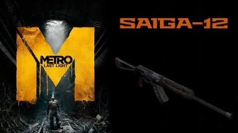 Metro Last Light Weapons (Saiga-12 automatic shotgun)