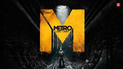 Metro Last Light OST - The Doors of D6 (Alternative)