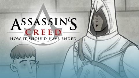 How It Should Have Ended Video Games - Assassin's Creed