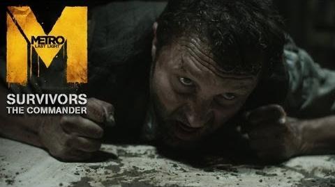 Metro Last Light - Survivors - The Commander Trailer (Official U.S. Version)