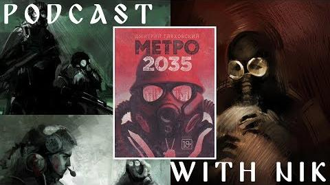 Metro 2035 - Exploring the last instalment in Glukhovsky's trilogy (ft. Nik)