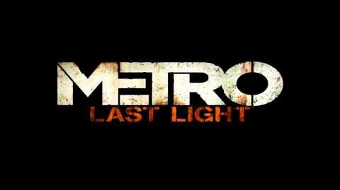 Metro Last Light Soundtrack - Anomaly