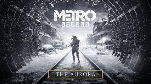 Metro Exodus - The Aurora (Official Trailer)