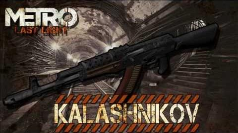Metro Last Light - Kalashnikov