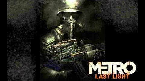 Metro Last Light OST - Battle for D6-0