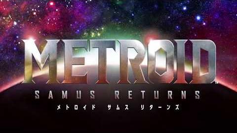 Metroid Samus Returns - Overview Trailer Japan - Nintendo 3DS