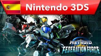 Metroid Prime Federation Force - Tráiler de lanzamiento (Nintendo 3DS)