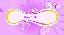 Kyara's Birth
