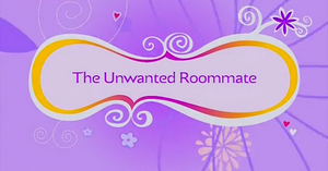 The Unwanted Roommate