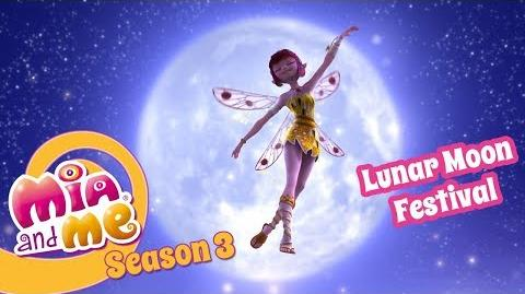 Lunar Moon Festival - Mia and me - Season 3