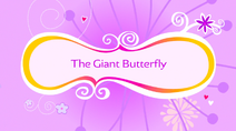 The Giant Butterfly
