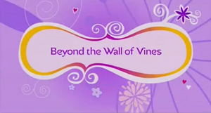 Beyond the Wall of Vines