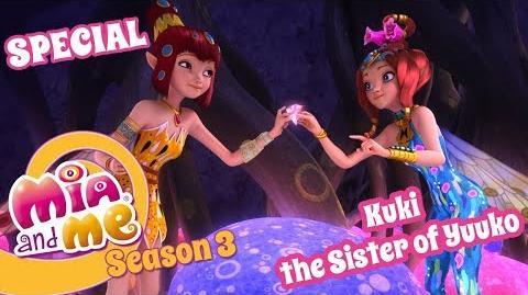 SPECIAL Kuki the sister of Yuko - Mia and me Season 3