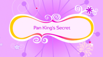 Pan King's Secret