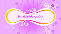 Phuddle Moves Out