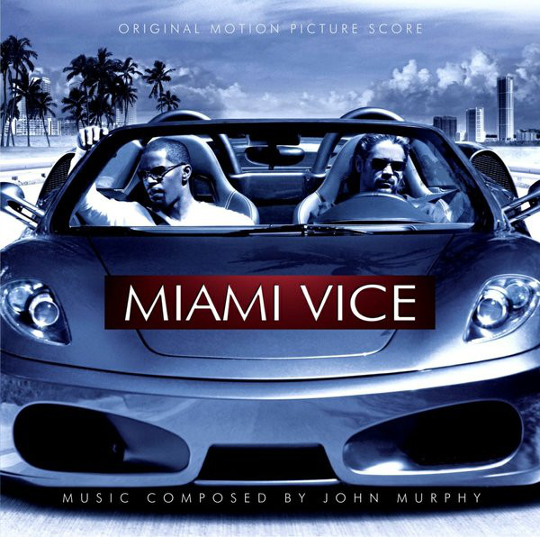 Miami Vice: Original Motion Picture Score