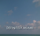 Definitely Miami