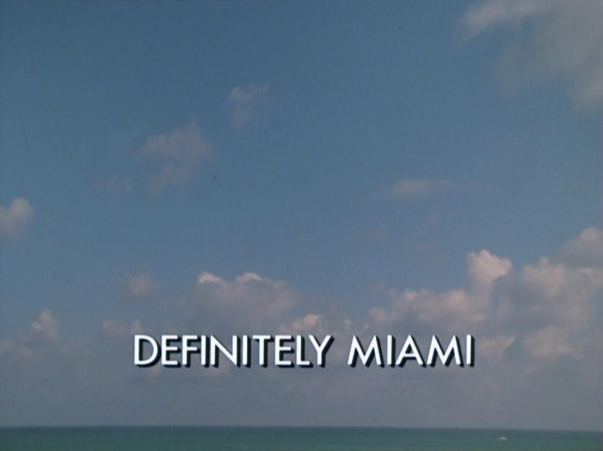 Definitely Miami\